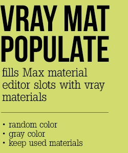 Vray material populate for 3dsmax - Free Other Renderers Rendering