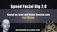 Speed Facial Rig : Enhance your character - Lite Version 2.0.5 for Maya (maya script)