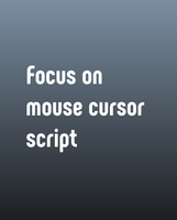 Focus on Mouse Cursor 1.0.0 for Maya (maya script)