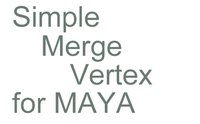 SimpleMergeVertex 1.0.0 for Maya (maya script)